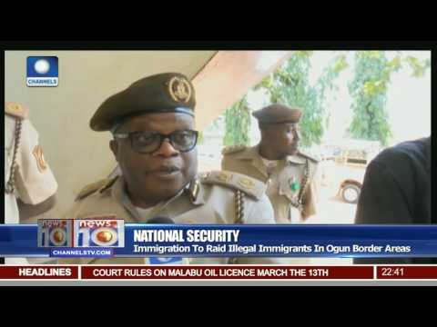Immigration To Raid Illegal Immigrants In Ogun Border Areas