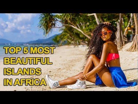 Top 5 Most Beautiful Islands in Africa