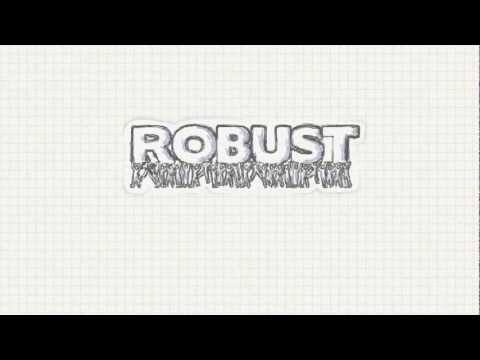 The ROBUST Project - http://robust-project.eu