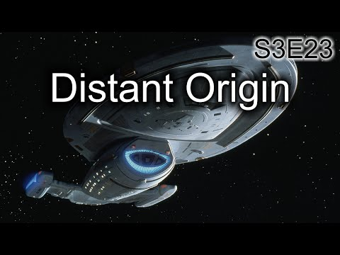 Star Trek Voyager Ruminations: S3E23 Distant Origin