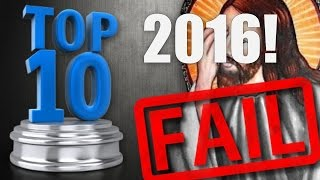 Top 10 Christian Fails Of 2016!