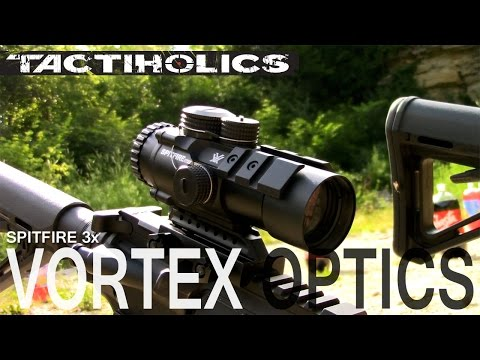 Vortex Spitfire 3x: Get Up Close And Personal - Tactiholics™