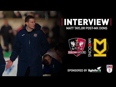💬 Matt Taylor on City 3 MK Dons 1   Exeter City Football Club