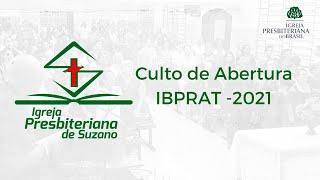 ips    Culto de Abertura IBPAT - 24/08