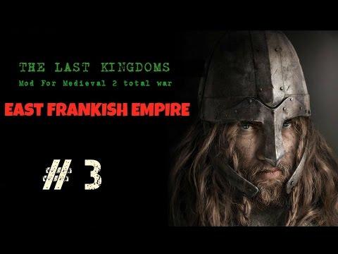 The Last kingdoms : East Frankish Empire #3