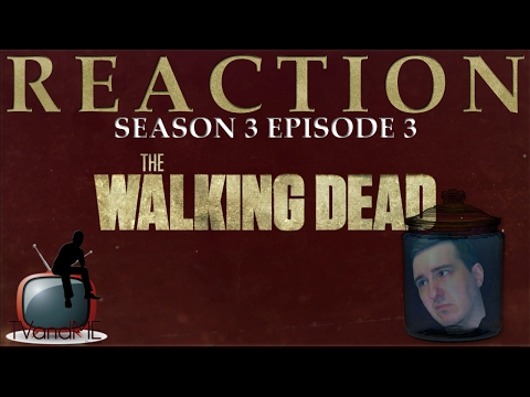 The Walking Dead S03E03 'Walk With Me' Reaction/Review