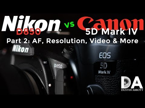 Nikon D850 vs Canon 5D Mark IV | Part 2: AF, Resolution, Video, & More | 4K