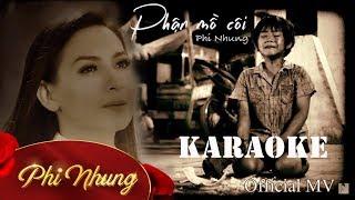 [Karaoke] Phận Mồ Côi - Phi Nhung || Official