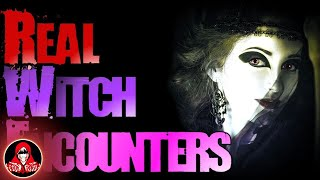 5 REAL Witch Encounters - Darkness Prevails