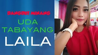 Dangdut minang Uda tabayang cover Laila | the movies live musik