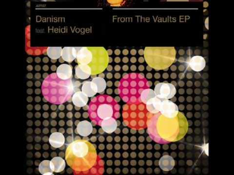 Danism Feat. Heidi Vogel    -    Try