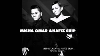 Download lagu Misha omarHafiz suip terima ku seadanya lirik MP3