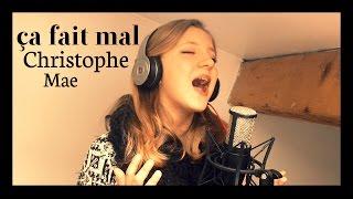 Christophe Mae - ça fait mal (cover by Morgane)