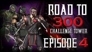 Road to 300 - Ep.4 - Kano, Kabal,& Reptile (Challenge Tower 33-45)