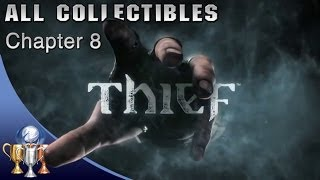 Thief - Chapter 8  All Collectibles - The Dawn