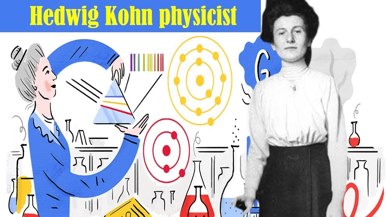 Who Was Hedwig Kohn? Facts About the Pioneering Physicist Celebrated in Google Doodle