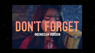 iKON - Don't Forget ???? (Indonesian Ver.)