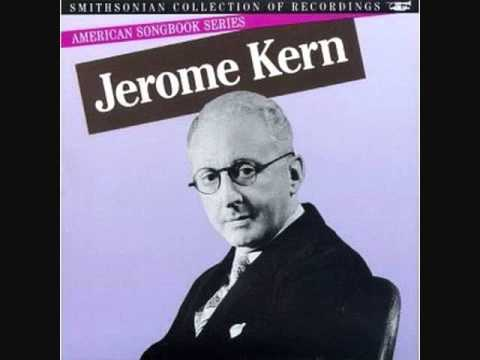 Jerome Kern Master Of Melody
