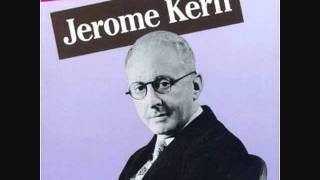 Jerome Kern Master Of Melody Thumbnail