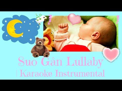 Suo Gân Lullaby for Babies & Children Karaoke Instrumental