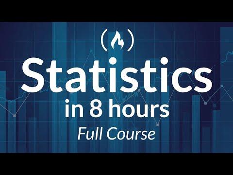 Statistics - A Full University Course on Data Science Basics