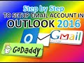 STEP by STEP To Setup Email Account In OUTLOOK 2016