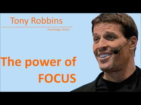 Tony Robbins - The Power of FOCUS - Psychology audiobook