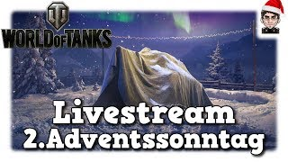 World of Tanks - Livestream vom 2.Adventssonntag / Road to 10k Abos