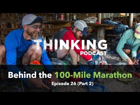 Behind the 100-Mile Marathon ft. Jeff Browning    Episode 26 (Pt. 2)