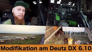 FarmVLOG#182 - Modifikation am Deutz DX 6.10
