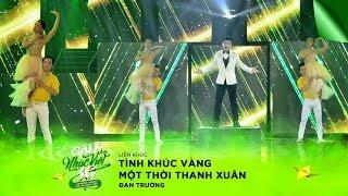 Liên khúc: Tình Khúc Vàng, Một Thời Thanh Xuân - Đan Trường   Gala Nhạc Việt 10 (Official)