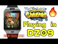 All games running in Dz09 ||smartwatch ||