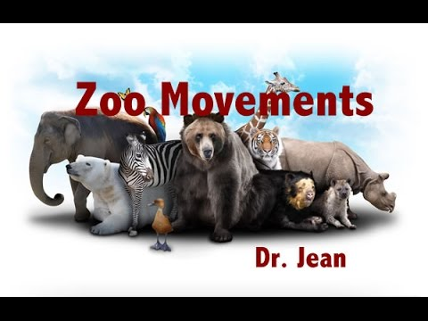 Zoo Movements By Dr. Jean