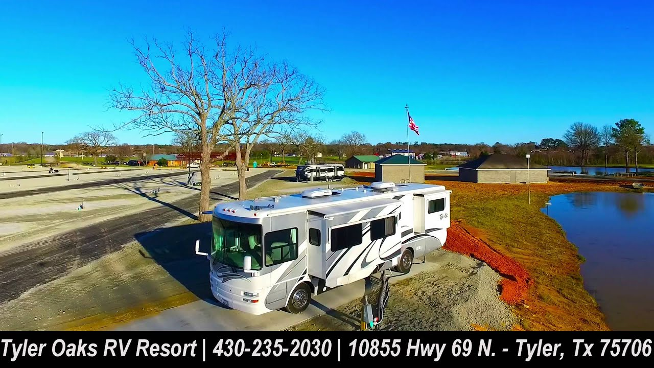Tyler Oaks Rv Resort Tyler Tx Youtube