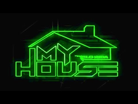 Welcome to my house new song full version music flo rida for My house house music