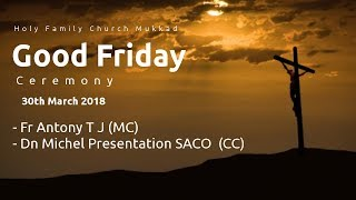 Gambar cover Holy Family Church Mukkad Live Stream Good Friday