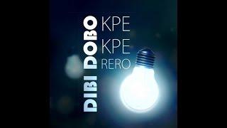 Dibi Dobo - Kpekperero