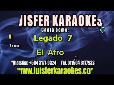 Legado 7 - El Afro - Karaoke