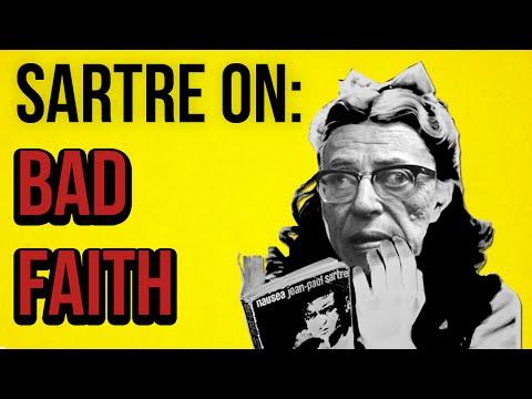 SARTRE ON: Bad Faith