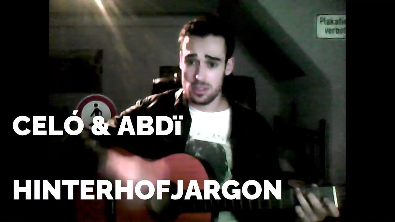 Celo Abdi Hinterhofjargon Acoustic Cover