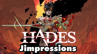 Hades - Basically My Game Of The Year (Jimpressions)