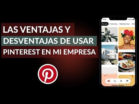 ¿Cuáles son las Ventajas y Desventajas de usar Pinterest para mi Empresa?