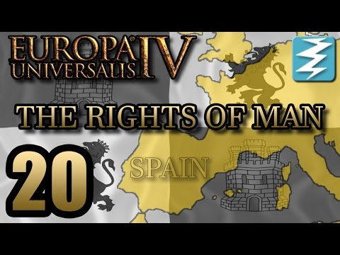 SPREADING SPANISH CULTURE [20] The Rights of Man DLC - Europa Universalis 4 EU4 Paradox Interactive