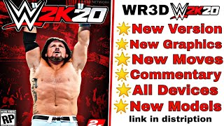Wr3d WWE 2k20 mod | multiplayer update | new moves | 2019 roster | for Android | officially launched