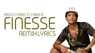Bruno Mars - Finesse lyrics ft Cardi B remix