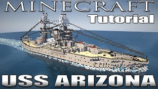 Minecraft : Öğretici Battleship - USS Arizona (BB-39)