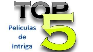 TOP 5 Películas de Intriga (con tráiler en español)