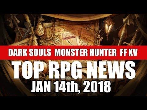 Top RPG News of the Week - Jan 14 2018 (Dark Souls Remastered, Monster Hunter: World)
