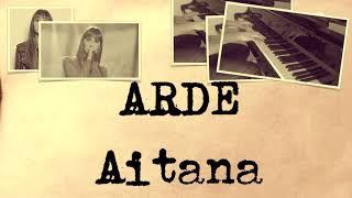 ARDE - Aitana 🔥🔥 Piano Karaoke + Partitura 🎶 OT 2017 lyric