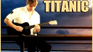 TITANIC THEME SONG - MY HEART WILL GO ON - Guitar Cover